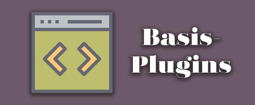 7 Basis-Plugins für jede neue WordPress-Seite [2018]