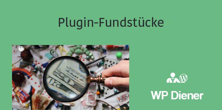 Plugin-Fundstücke #001 – spannende Plugins zum ausprobieren