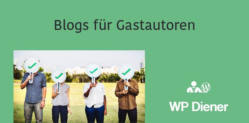 Gastartikel veröffentlichen: Diese 371 Blogs suchen Gastautoren